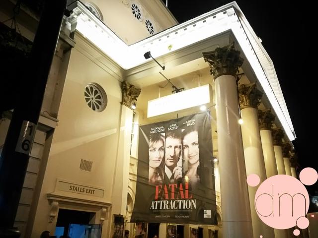 Fatal Attraction Haymarket Theatre Royal Entrance